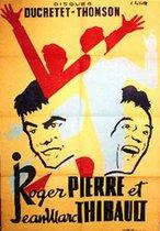 Pierre et Thibault