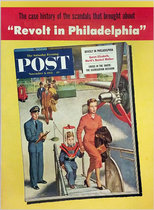 Saturday Evening Post - Revolt in Philadelphia
