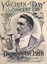 Van Osten and Day Concert Co (Thos. D. Van Osten The Celebrated Double Euphonium Soloist)
