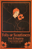 Folly or Saintliness