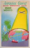 Aerovias Guest - Miami/Mexico