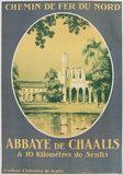 Chemin de Fer du Nord <br> Abbaye de Chaalis