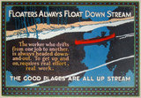 Mather Series: Floaters Always Float Down Stream