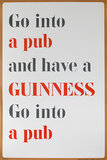 Guinness <br> Go Into a Pub Have a Guinness