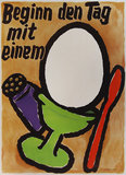 Beginn den Tag mit einem - Start the Day with an <br>(Egg Poster)