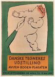 Danske Tegneres Udstilling Avisen Bogen Plakaten