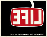 Life Magazine - Fast Paced. Reflective Too. Every Week.