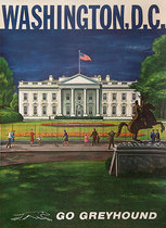 Go Greyhound Washington DC White House (30in x 40in)