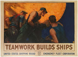 Teamwork Builds Ships United States Shipping Board