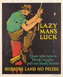 Lazy Man's Luck -Mather Work Incentive