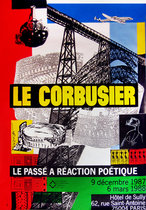 Le Corbusier Le Passe A Reaction Poetique