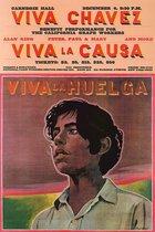 Viva Chavez, Viva la Causa, Viva la Huelga