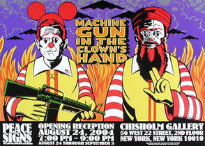 Peace Signs Opening Reception/ Machine Gun In the Clown's Hand