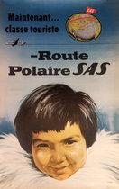 SAS - Route Polaire