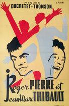Roger Pierre et Jean Marc Thibault