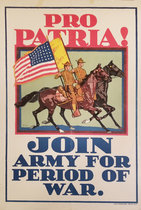 Pro Patria! Join Army for the Period of War.