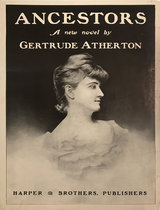 Ancestors by Gertrude Atherton