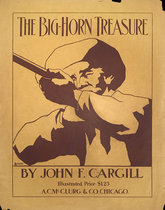 The Big Horn Treasure by John F. Cargill