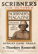 Scribner's for October African Game Trails by Theodore Roosevelt