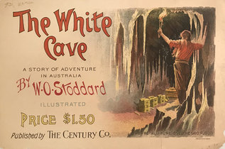 The White Cave By W.O. Stoddard