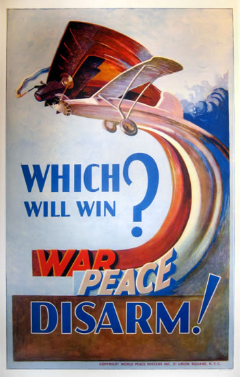 Which Will Win? War Peace - Disarm
