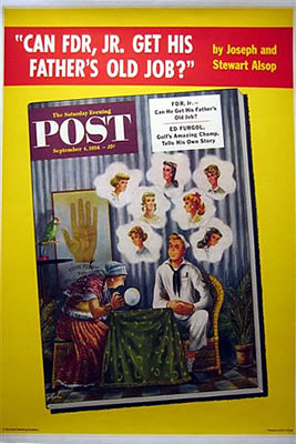 Saturday Evening Post Can FDR Jr. Get His Father's Old Job?