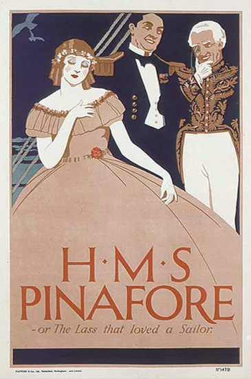 HMS Pinafore - Or the Lass That Loved a Sailor
