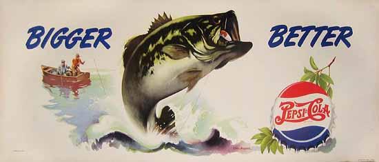 Pepsi Cola Bigger Better (Fish)