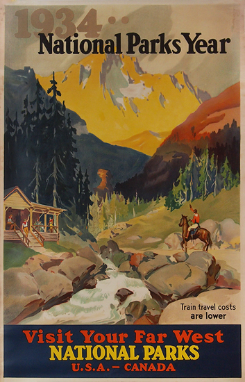 National Parks Year 1934 - Visit Your Far West