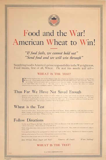 Food and the War! American Wheat to Win!