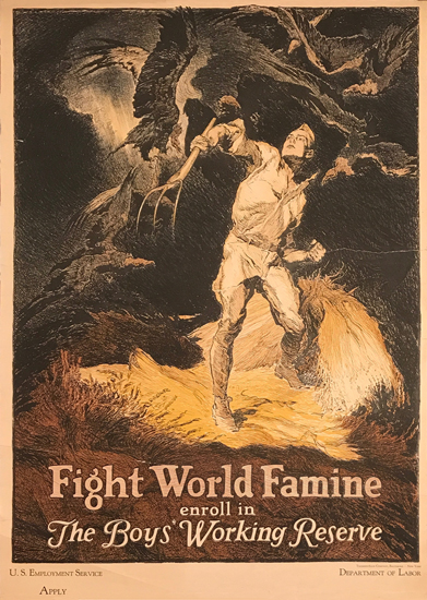 Fight World Famine Enroll in The Boys Working Reserve