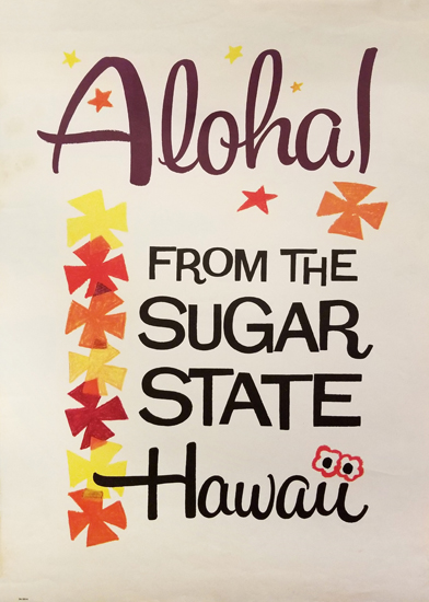 Aloha! From the Sugar State Hawaii
