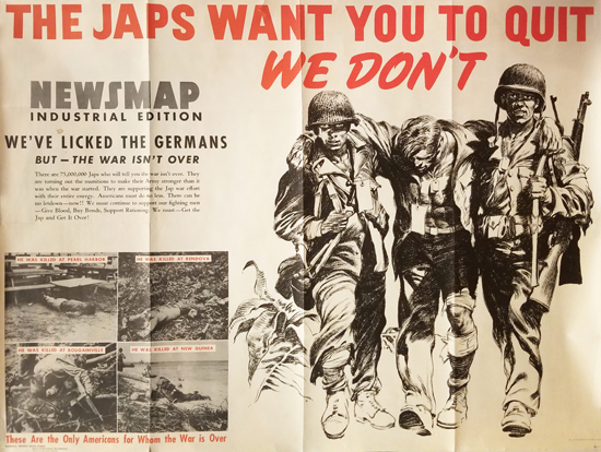 The Japs Want You to Quit - We Don't (Newsmap)