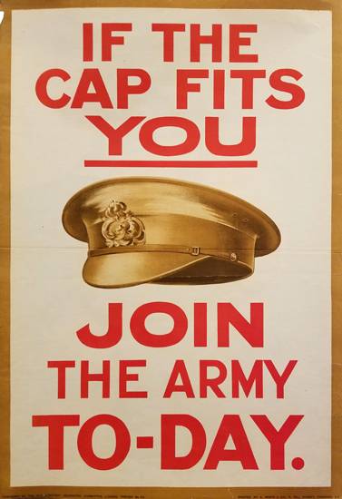 If the Cap Fits you, Join the Army To-day