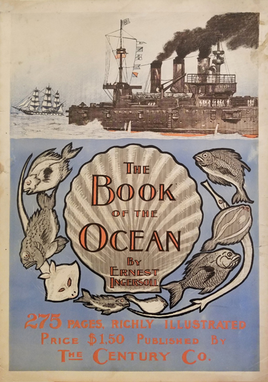 The Book of the Ocean by Ernest Ingersoll