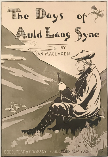 The Days of Auld Lang Syne By Ian Maclaren