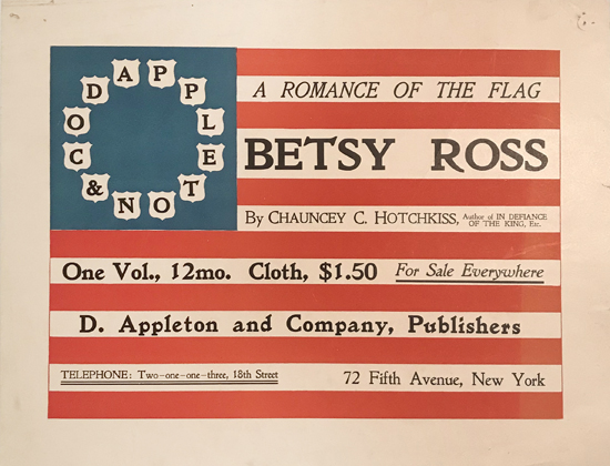 Betsy Ross: A Romance of the Flag by Chauncey Hotchkiss