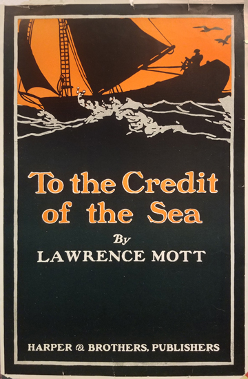 To the Credit of the Sea by Lawrence Mott